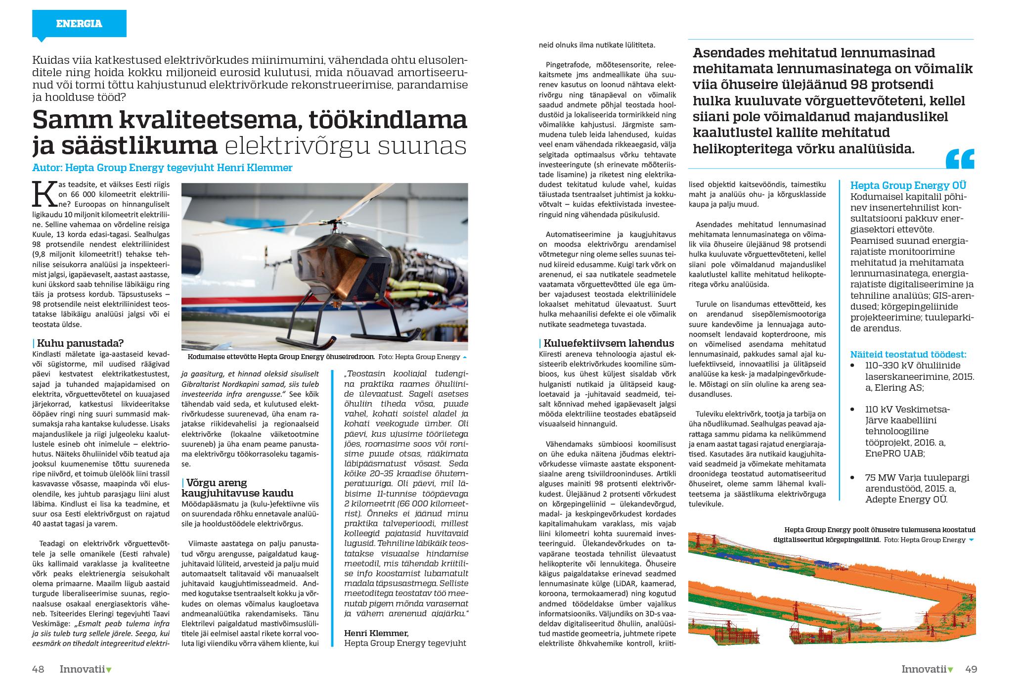 innovatiiv hepta group energy innovatsioon tulevik elektrivõrk elektrivõrgu kindlam kvaliteetne säästlik energiasääst energy efficiency elektrivõrk õhuliinid droonid uav õhuseire laserskaneerimine ortofoto elering elektrilevi eesti energiaa